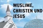 muslime-christen-jesus
